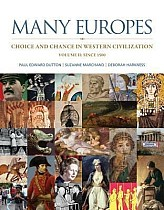 Many Europes, Volume 2 with Connect Plus Access Code: Choice and Chance in Western Civilization