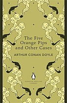 The Five Orange Pips and Other Cases. Penguin English Library Edition