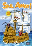 Sail Away! 2 Pupil's Pack  (Pupil's Book + Story Book)
