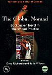 The Global Nomad. Backpacker Travel in Theory and Practice