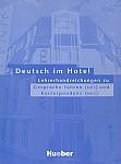 Deutsch im Hotel Lehrerhandreichnungen zu Teil 1 und Teil 2