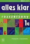 alles klar 1 - zakres rozszerzony 1a Podręcznik z ćwiczeniami (z płytą CD)