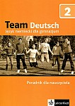 Team Deutsch 2 podręcznik metodyczny z CD audio