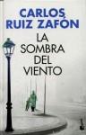 Ruiz Zafón, C: Sombra del viento